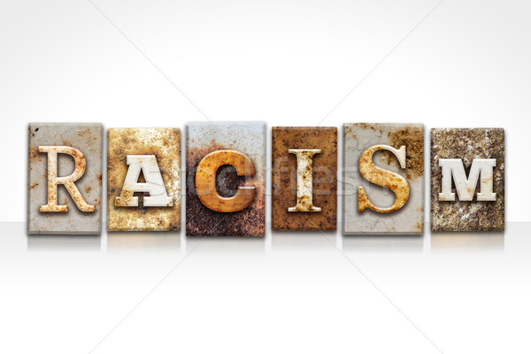 Racism Letterpress Concept Isolated on White Stock photo © enterlinedesign