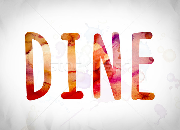Dine Concept Watercolor Word Art Stock photo © enterlinedesign