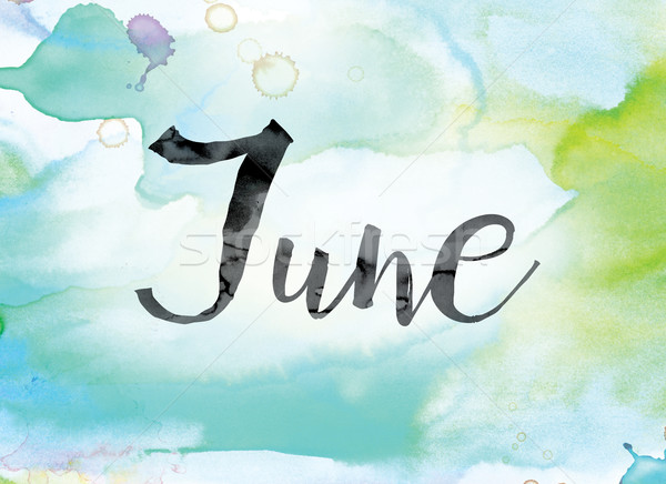 June Colorful Watercolor and Ink Word Art Stock photo © enterlinedesign