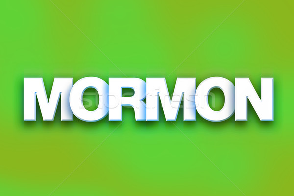 Mormon Concept Colorful Word Art Stock photo © enterlinedesign