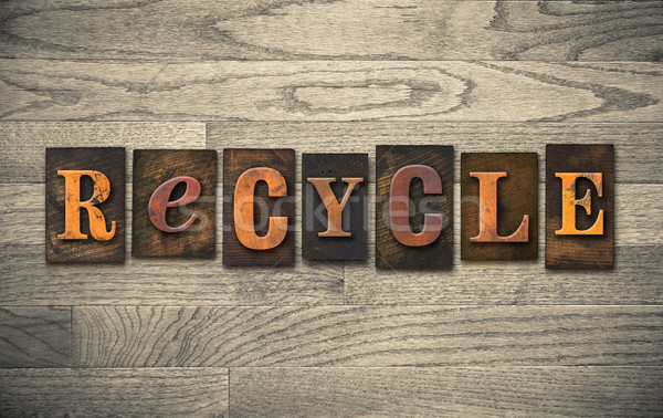 Recycle Wooden Letterpress Concept Stock photo © enterlinedesign