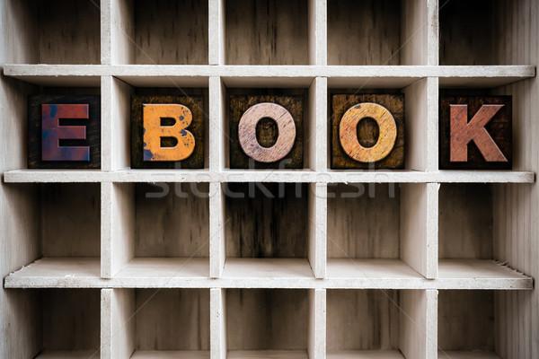 Ebook houten type trekken woord Stockfoto © enterlinedesign