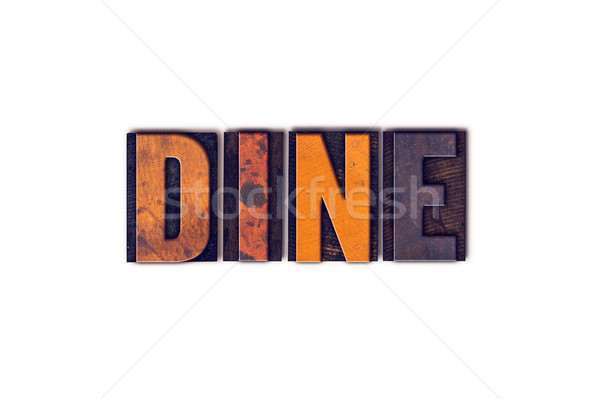 Dine Concept Isolated Letterpress Type Stock photo © enterlinedesign