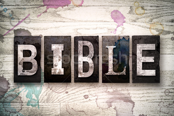 Bible Concept Metal Letterpress Type Stock photo © enterlinedesign