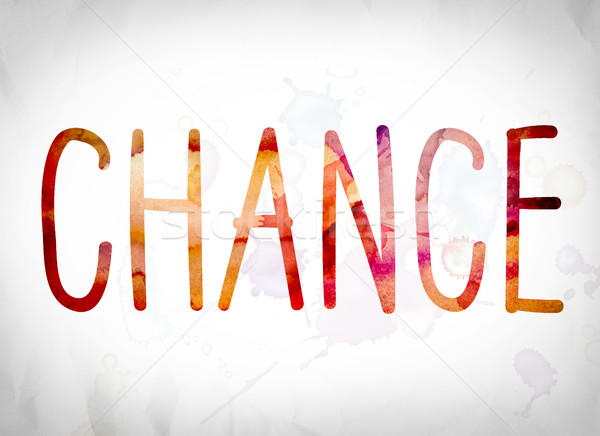Chance Concept Watercolor Word Art Stock photo © enterlinedesign