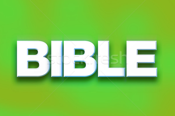 Bible Concept Colorful Word Art Stock photo © enterlinedesign