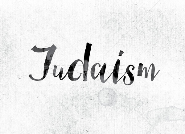 Judaism Concept Painted in Ink Stock photo © enterlinedesign