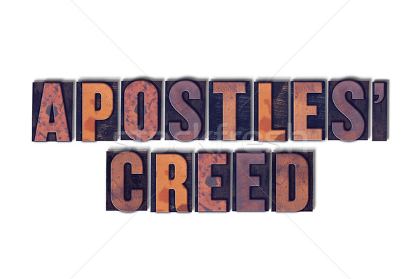 Apostles' Creed Concept Isolated Letterpress Word Stock photo © enterlinedesign