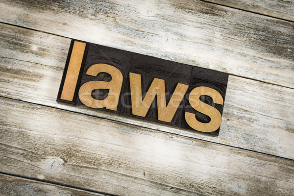 Laws Letterpress Word on Wooden Background Stock photo © enterlinedesign