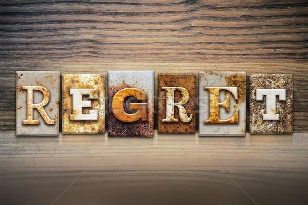 Regret Concept Letterpress Theme Stock photo © enterlinedesign