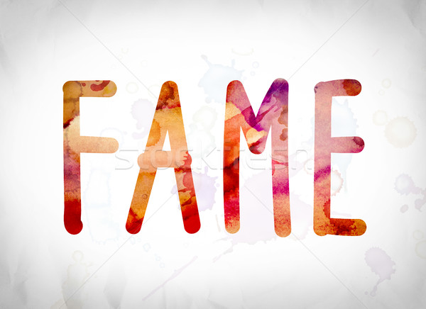 Fame Concept Watercolor Word Art Stock photo © enterlinedesign