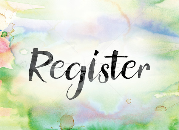 Register Colorful Watercolor and Ink Word Art Stock photo © enterlinedesign