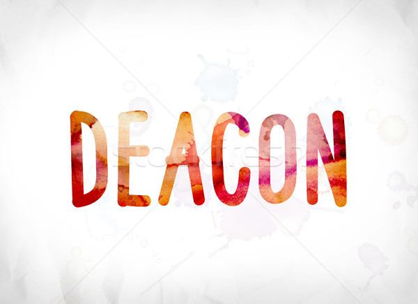 Deacon Concept Painted Watercolor Word Art Stock photo © enterlinedesign
