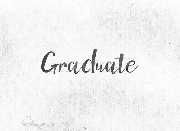 Graduate Concept Painted Ink Word and Theme Stock photo © enterlinedesign