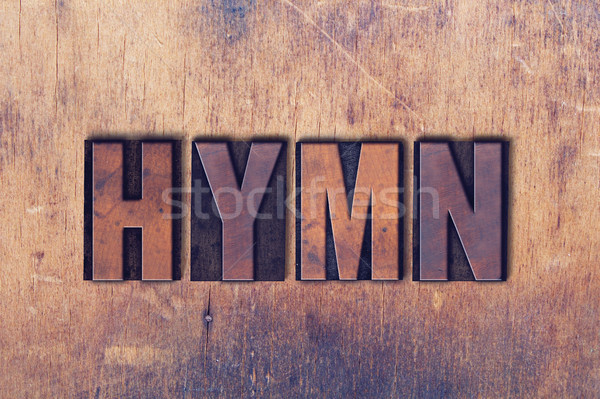 Hymn Theme Letterpress Word on Wood Background Stock photo © enterlinedesign