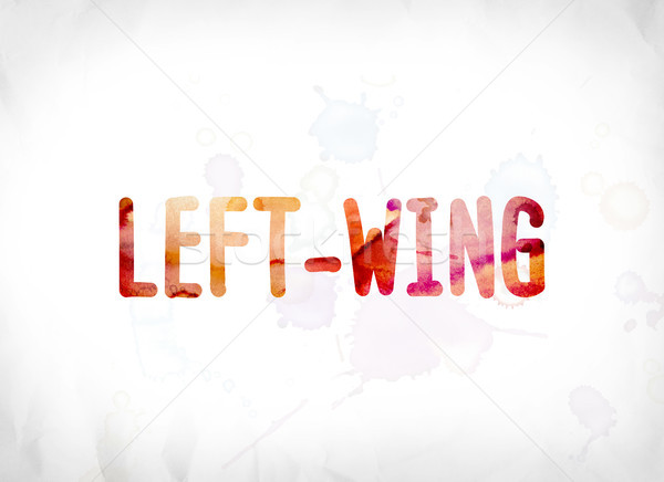 Left-Wing Concept Painted Watercolor Word Art Stock photo © enterlinedesign
