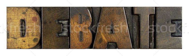 Débat mot écrit vintage type Photo stock © enterlinedesign