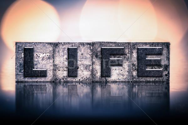 Life Concept Vintage Letterpress Type Stock photo © enterlinedesign