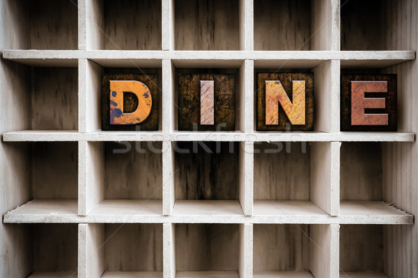Dine Concept Wooden Letterpress Type in Draw Stock photo © enterlinedesign