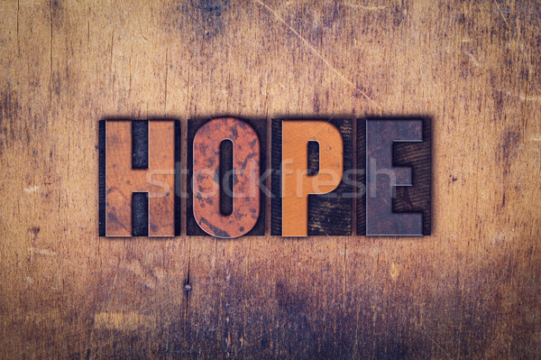 Hope Concept Wooden Letterpress Type Stock photo © enterlinedesign