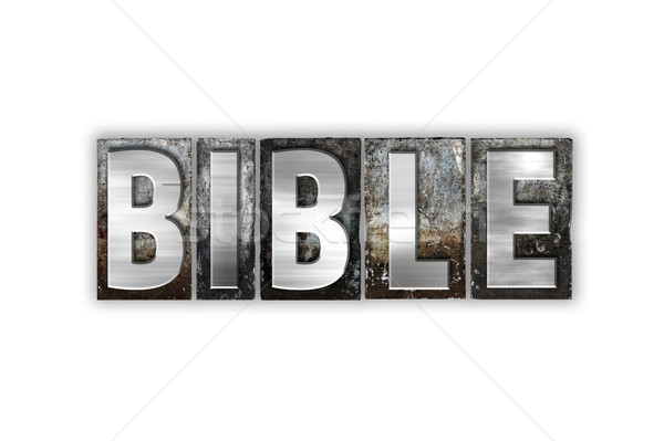 Bible Concept Isolated Metal Letterpress Type Stock photo © enterlinedesign