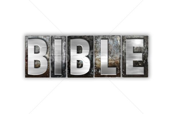 İncil yalıtılmış Metal tip kelime Stok fotoğraf © enterlinedesign