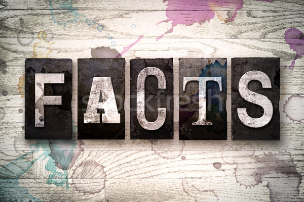 Facts Concept Metal Letterpress Type Stock photo © enterlinedesign