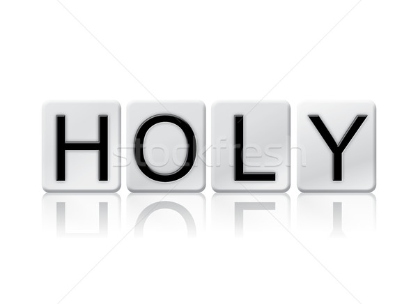 Holy Isolated Tiled Letters Concept and Theme Stock photo © enterlinedesign