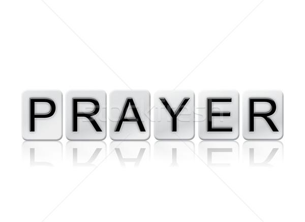 молитвы изолированный плиточные письма слово написанный Сток-фото © enterlinedesign
