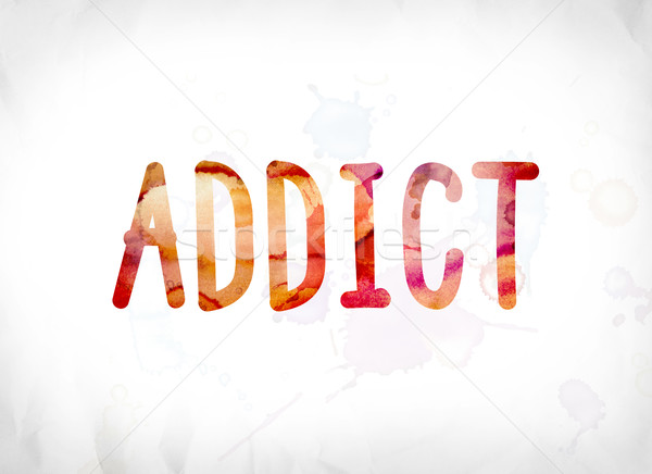 Addict Concept Painted Watercolor Word Art Stock photo © enterlinedesign