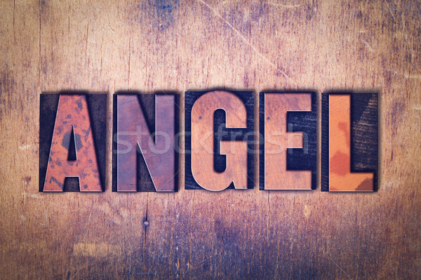 Angel Theme Letterpress Word on Wood Background Stock photo © enterlinedesign