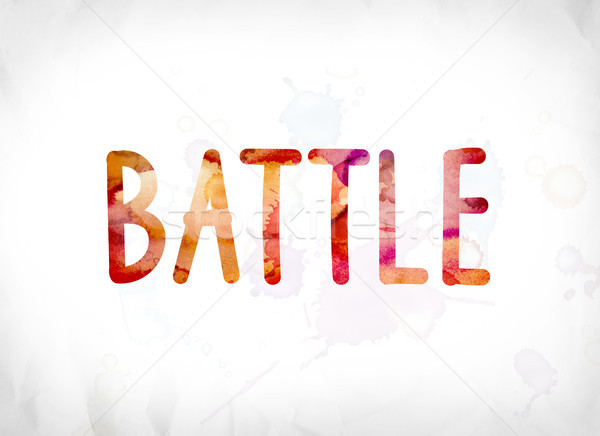 Battle Concept Painted Watercolor Word Art Stock photo © enterlinedesign