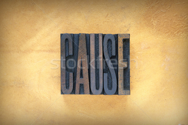 Cause Letterpress Stock photo © enterlinedesign