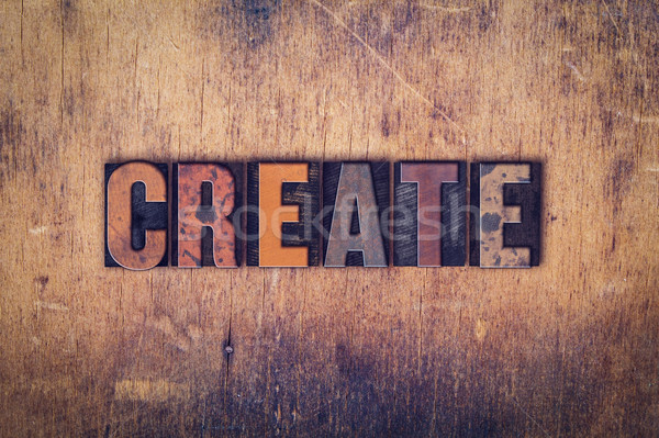 Create Concept Wooden Letterpress Type Stock photo © enterlinedesign