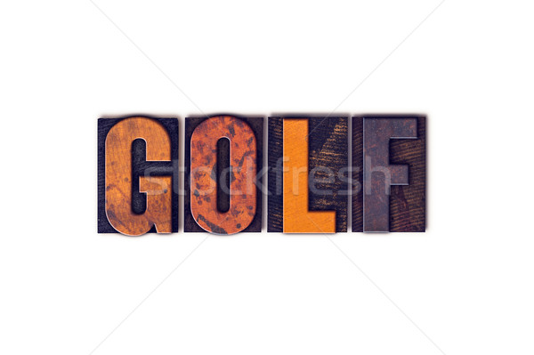 Golf Concept Isolated Letterpress Type Stock photo © enterlinedesign
