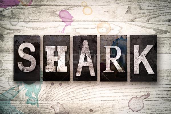 Shark Concept Metal Letterpress Type Stock photo © enterlinedesign