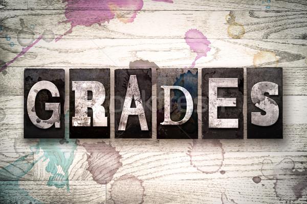 Grades Concept Metal Letterpress Type Stock photo © enterlinedesign