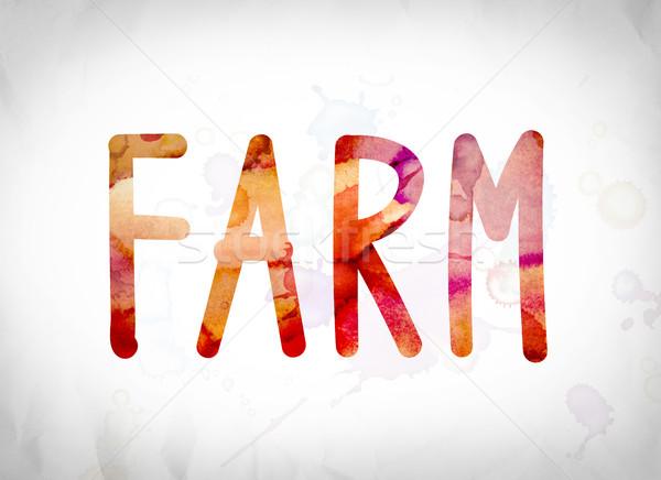 Farm Concept Watercolor Word Art Stock photo © enterlinedesign