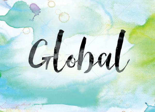 глобальный красочный акварель чернила слово искусства Сток-фото © enterlinedesign