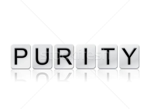 Zuiverheid geïsoleerd betegelde brieven woord geschreven Stockfoto © enterlinedesign