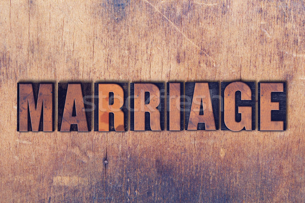 Marriage Theme Letterpress Word on Wood Background Stock photo © enterlinedesign