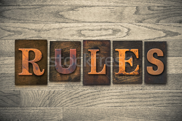 Rules Concept Wooden Letterpress Type Stock photo © enterlinedesign