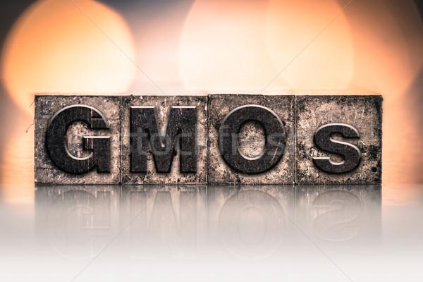 GMOs Concept Vintage Letterpress Type Stock photo © enterlinedesign