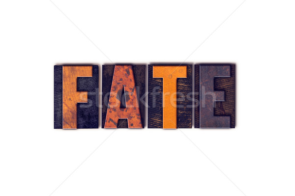 Fate Concept Isolated Letterpress Type Stock photo © enterlinedesign