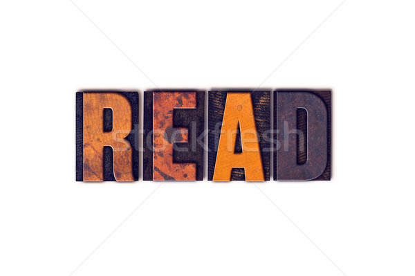 Read Concept Isolated Letterpress Type Stock photo © enterlinedesign
