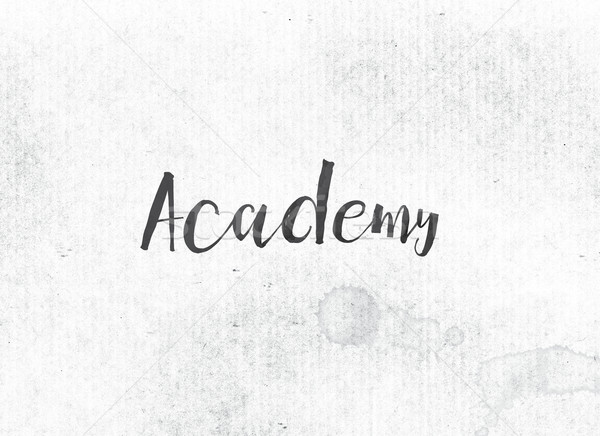 Academy Concept Painted Ink Word and Theme Stock photo © enterlinedesign