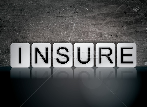 Insure Concept Tiled Word Stock photo © enterlinedesign