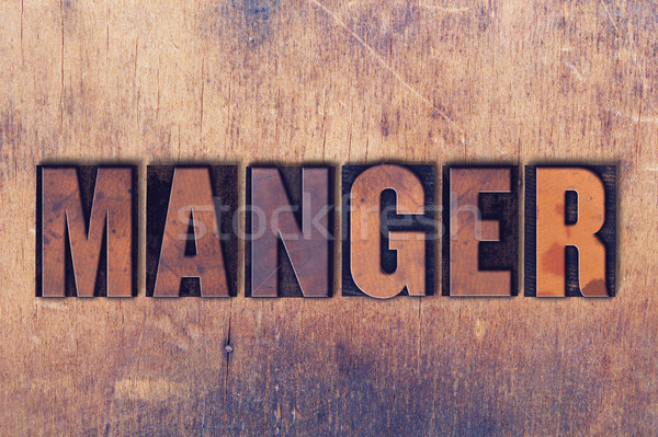 Manger Theme Letterpress Word on Wood Background Stock photo © enterlinedesign