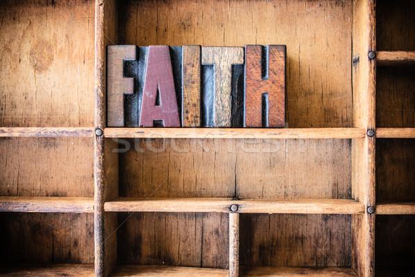 Faith Concept Wooden Letterpress Theme Stock photo © enterlinedesign