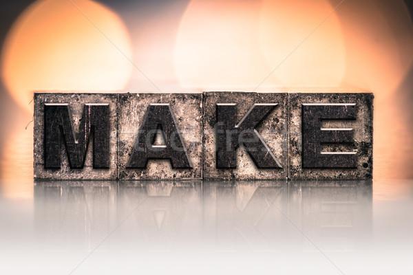 Make Concept Vintage Letterpress Type Stock photo © enterlinedesign